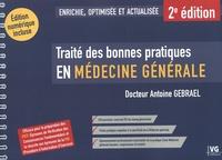 Antoine Gebrael - Traité des bonnes pratique en médecine générale.
