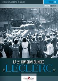 """Antoine Georges - La 2e division blindée """"Leclerc""""."""