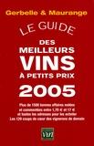 Antoine Gerbelle et Philippe Maurange - Le guide des meilleurs vins à petits prix.