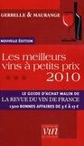 Antoine Gerbelle et Philippe Maurange - Les meilleurs vins à petits prix.