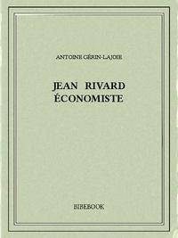 Antoine Gérin-Lajoie - Jean Rivard économiste.