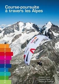 Antoine Girard et Gaspard Petiot - Course-poursuite à travers les Alpes.