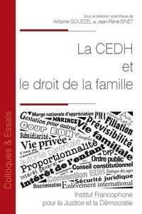 Antoine Gouëzel et Jean-René Binet - La CEDH et le droit de la famille.