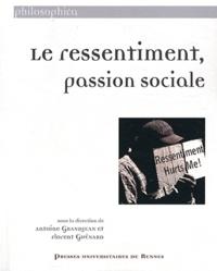 Antoine Grandjean et Florent Guénard - Le ressentiment, passion sociale.
