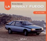 Antoine Grégoire - La Renault Fuego de mon père.