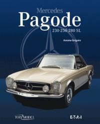 Antoine Grégoire - Mercedes Pagode - 230-250-280 SL.