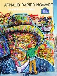 Antoine Guerrero et Alain Amiel - Arnaud Rabier Nowart - Du graffiti à l'Art in Space.