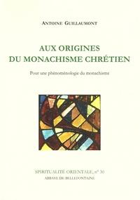 Aux origines du monachisme chrétien - Pour une phénoménologie du monachisme.pdf