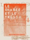 Antoine Guillemot - Le Diable et le Trésor - Nouvelle thiernoise.