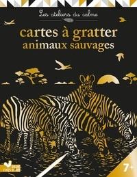 Antoine Guilloppé - Cartes à gratter animaux sauvages - Avec 6 cartes à gratter et 1 stylet.