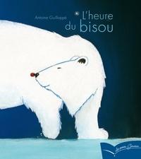 Antoine Guilloppé - L'heure du bisou.
