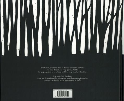 Loup noir. Edition anniversaire  édition revue et augmentée