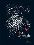 Antoine Guilloppé - Ma Jungle.