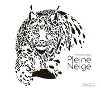 Antoine Guilloppé - Pleine neige.
