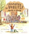 Antoine Guilloppé - Tonnerre de Prouts ! - Alerte à l'école.