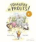 Antoine Guilloppé - Tonnerre de Prouts !.