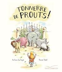 Ronan Badel et Antoine Guilloppé - Tonnerre de prouts !.