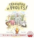 Antoine Guilloppé et Ronan Badel - Tonnerre de prouts !.