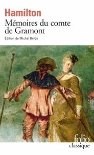 Antoine Hamilton - Mémoires du comte de Gramont.