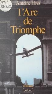 Antoine Hess - L'Arc de triomphe.