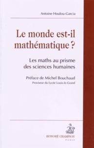 Le monde est-il mathématique ? - Les maths au prisme des sciences humaines.pdf