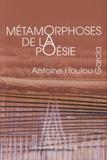 Antoine Houlou Garcia - Métamorphoses de la poésie.