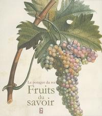 Antoine Jacobsohn - Fruits du savoir - Duhamel du monceau et la pomologie française, édition bilingue français-anglais.