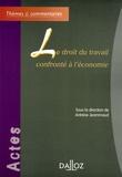 Antoine Jeammaud - Le droit du travail confronté à l'économie.