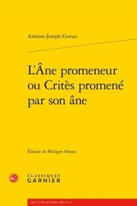 Antoine-Joseph Gorsas - L'Ane promeneur ou Critès promené par son âne.