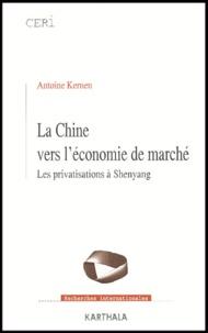 Antoine Kernen - La Chine vers l'économie de marché - Les privatisations à Shenyang.