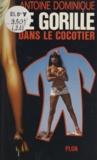 Antoine L. Dominique - Le Gorille Tome 24 - Le Gorille dans le cocotier.