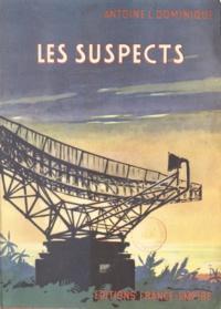 Antoine L. Dominique - Les suspects.