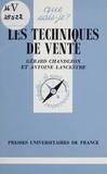Antoine Lancestre et Gérard Chandezon - Les techniques de vente.