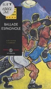 Antoine Larroc et Virginie Lou - Ballade espagnole.