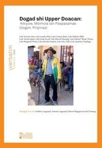 Antoine Laugrand et Frédéric Laugrand - Dogad shi Upper Doacan: Kikiyow, Molmola tan Paspasamak (Itogon, Pilipinas).