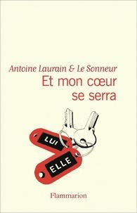Antoine Laurain et  Le Sonneur - Et mon coeur se serra.