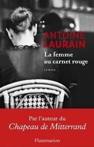 Antoine Laurain - La femme au carnet rouge.