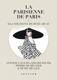 Antoine Laurain et Gérard Bauer - La Parisienne de Paris.