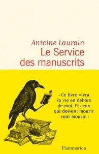 Livres gratuits à lire télécharger Le Service des manuscrits ePub CHM iBook (Litterature Francaise) par Antoine Laurain