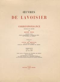 Antoine-Laurent de Lavoisier - Oeuvres de Lavoisier - Correspondance Tome 2, 1770-1775.