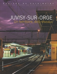 Antoine Le Bas - Juvisy-sur-Orge - Un territoire, des réseaux.