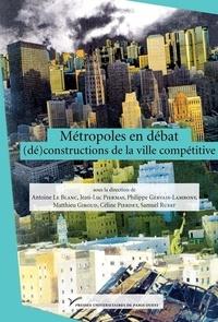 Métropoles en débat : (dé)constructions de la ville compétitive.pdf