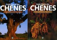 Antoine Le Hardÿ de Beaulieu et Thierry Lamant - Guide illustré des chênes - 2 volumes.