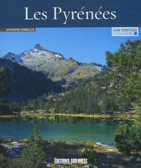 Antoine Lebègue - Connaître les Pyrénées.