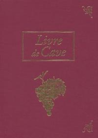 Livre de cave - Antoine Lebègue |