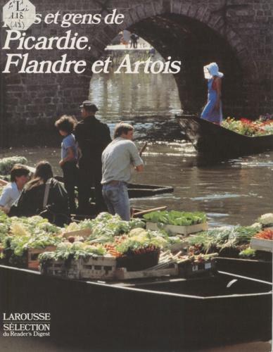 Pays et gens de Picardie, de Flandre et d'Artois
