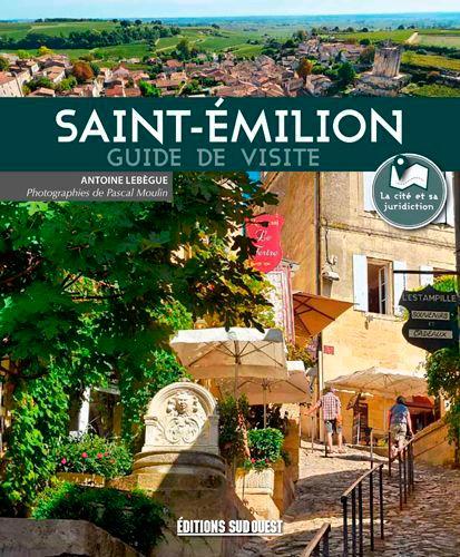 Saint-Emilion. Guide de visite