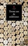 Antoine Lebègue - Trente ans de millésime.