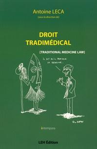 Droit tradimédical- (Traditional Medicine) - Antoine Leca |