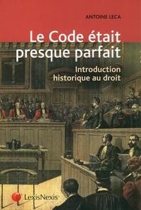 Deedr.fr Le code était presque parfait - Introduction historique au droit Image
